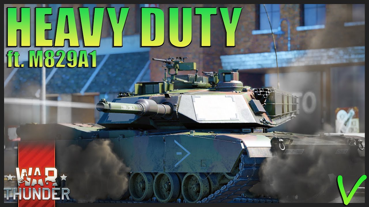 Heavy DU-ty American Muscle   M1A2 MBT ft. M829A1 - War Thunder
