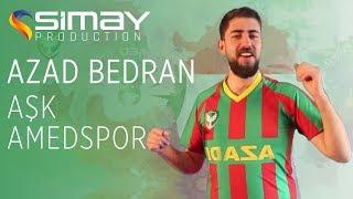 Azad Bedran -  Aşk Amedspor 2017