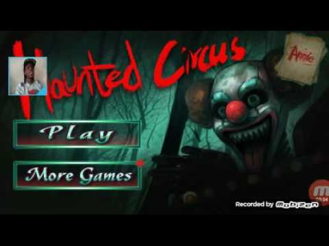K gamerz playing Haunted Circus