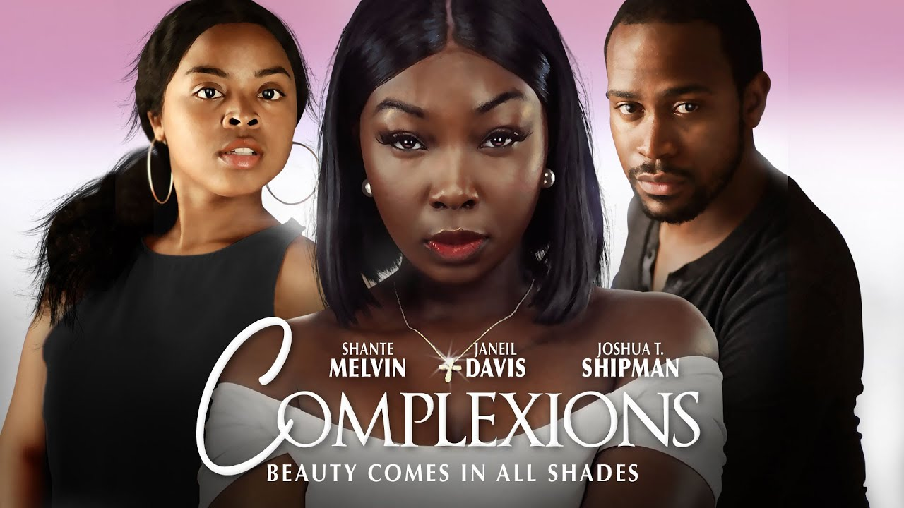 Complexions - Beauty Comes in All Shades - Full, Free Drama from Maverick Movies