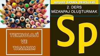 Adobe Spark Dersleri - 2. Ders Mizanpaj Oluşturmak