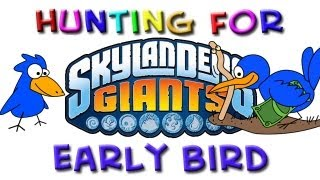 Hunting for Skylanders Giants: Early Bird - Part 38