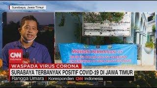 Surabaya Terbanyak Positif Covid-19 di Jawa Timur