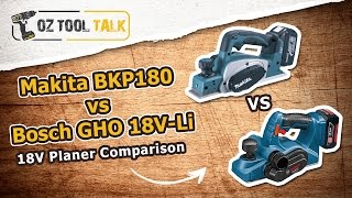 Makita Bosch 18v Planer Comparison - Bkp180 Vs Gho 18v-li