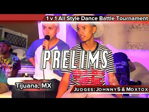 1 v 1 All Style Dance Battle PRELIMS Tijuana, Mexico Solo Baile TURFinc Dance Battle Tour 2017