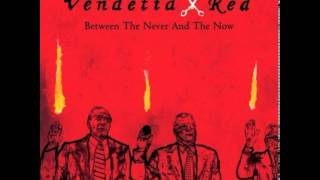Watch Vendetta Red Seconds Away video