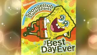 {5K Subs} The Best Day Ever (Vocal Track) - SpongeBob SquarePants