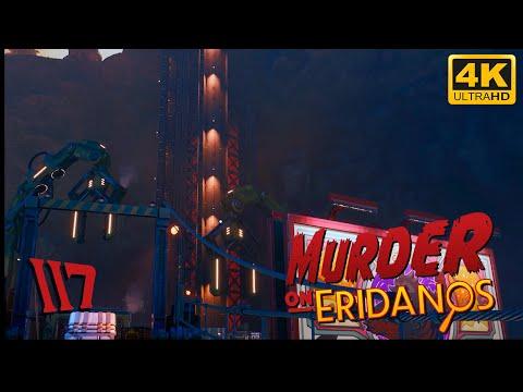 The Outer Worlds: Murder on Eridanos 🪐 PART 117 - Playthrough - 4K 60fps |