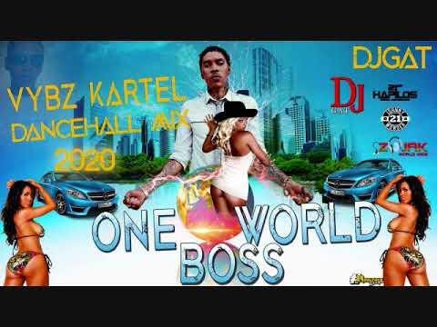 VYBZ KARTEL MIX 2020 DANCEHALL MIX ONE WORLD BOSS  DANCEHALL MIX BY DJ GAT WORLD WIDE 1876899-5643