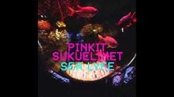 PINKIT SUKUELIMET - SEA LYFE (Full album)