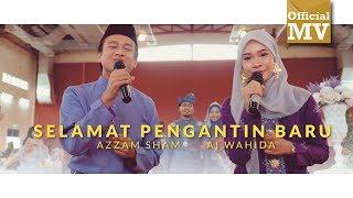 Azzam Sham & Ai Wahida - Selamat Pengantin Baru (Official Music Video)