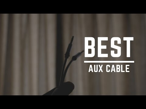 The Best Aux Cable ?