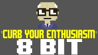 Curb Your Enthusiasm Theme (Frolic) [8 Bit Tribute to Curb Your Enthusiasm & Luciano Michelini]