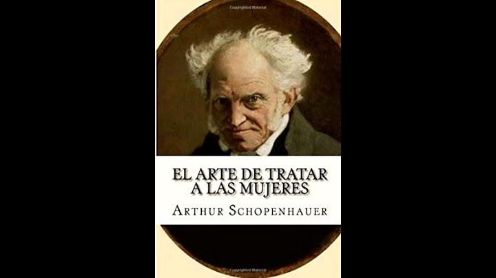 el arte de tratar a las mujeresarthur schopenhauer