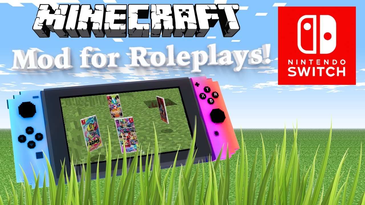 Nintendo Switch Minecraft Mod for Roleplays (´・ω・`) 1 7 10