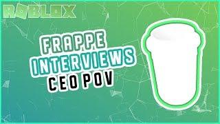 ROBLOX   Frappé Interviews - CEO POV