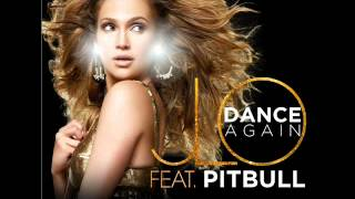 Dance Again Remix Jennifer Lopez Pitbull Ft Dj Chavi New Electro 2012 New Song 2012
