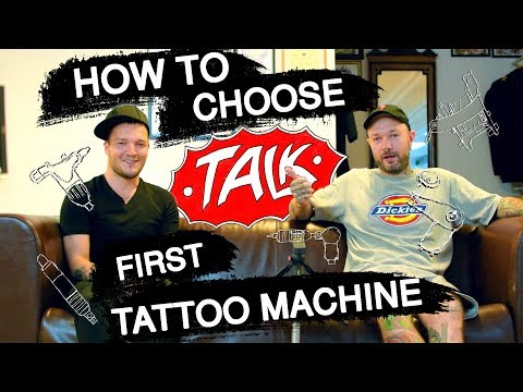 How to Choose First Tattoo Machine