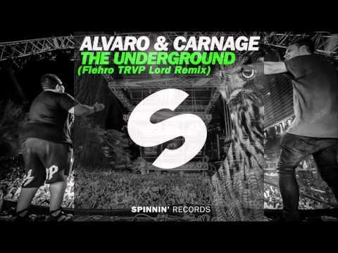 Alvaro & Carnage - The Underground (Fiëhro TRVP Lord Remix) *[FREE DOWNLOAD]*