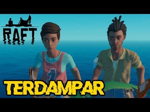 Raft Indonesia - TERDAMPAR BERSAMA MANUSIA KOCAK ! (1)