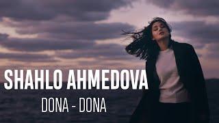Shahlo Ahmedova - Dona dona | Шахло Ахмедова - Дона дона