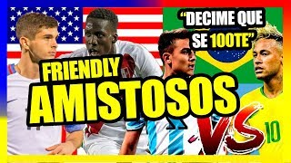 PERÚ VS ESTADOS UNIDOS Y ARGENTINA VS BRASIL - PREVIA DE AMISTOSOS 2018