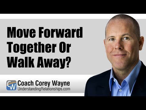 Move Forward Together Or Walk Away?