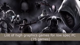 Top 75 high graphics games for low spec PC (intel HD series)
