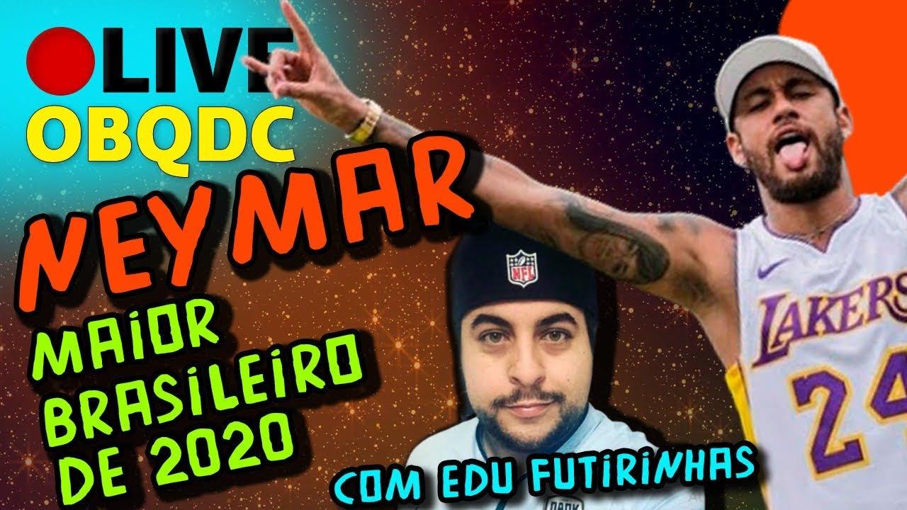Neymar é o maior brasileiro de 2020! Participação Edu Futirinhas