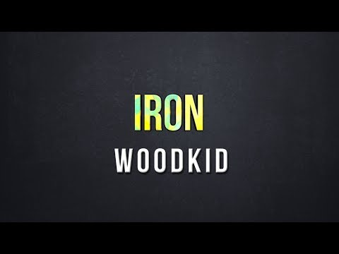 Iron - Woodkid (Lyrics)