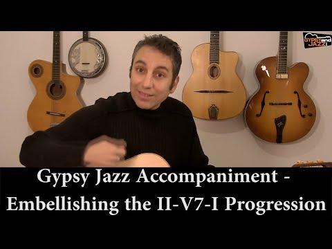 Gypsy Jazz Accompaniment  - Embellishing the II V7 I