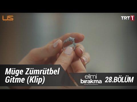Müge Zümrütbel - Gitme (Klip) - Elimi Bırakma 28. Bölüm
