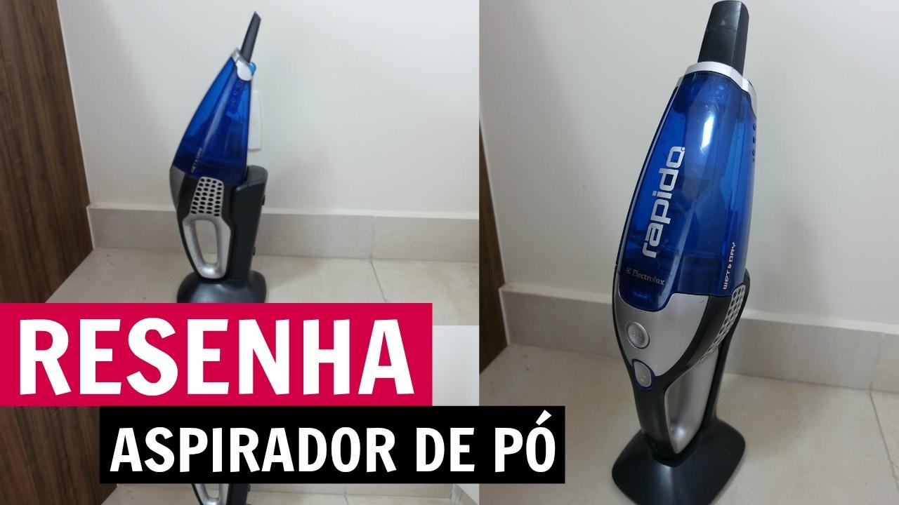faf1c63ce RESENHA ASPIRADOR DE PÓ PORTÁTIL ELECTROLUX RAP22 - VLOG 8 ...