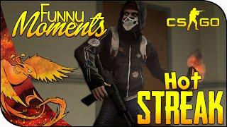 CS:GO Funny Moments │ Hot Streak (CS GO Funtage)
