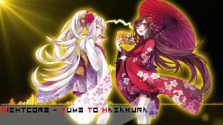 Nightcore - Yume to hazakura