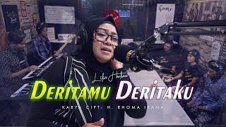 Download lagu LILIN HERLINA - DERITAMU DERITAKU Cover - ( Karya Cipta : H. RHOMA IRAMA ) -