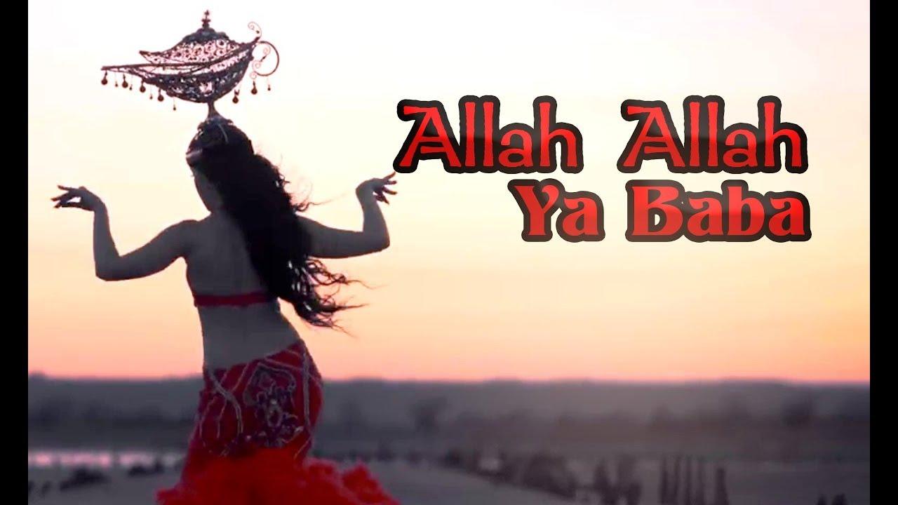 Allah Allah Ya Baba - Most Beautiful Arabic Song - Music Derv