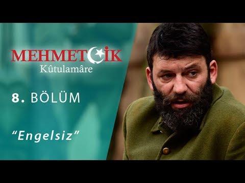 Mehmetçik Kûtulamâre Engelsiz 8.Bölüm