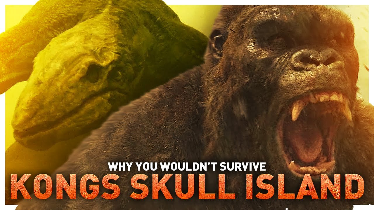 Why You Wouldn't Survive Kong's Skull Island