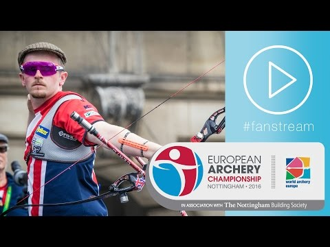 #FanStream: Patrick Huston v Lucas Daniel – Recurve Men's Bronze Final | European Champs 2016