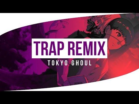 Tokyo Ghoul Trap Remix | LightSkin Jedi