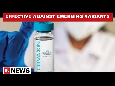Bharat Biotech's Covaxin Found Effective Against All Emerging COVID-19 Variants: Journal