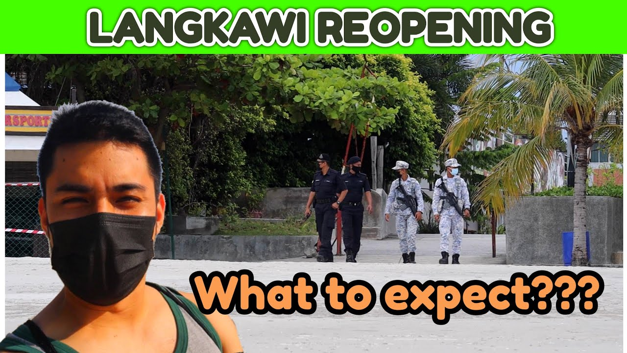 Download First Impressions of Langkawi Travel Bubble: Malaysia Travel Reopening