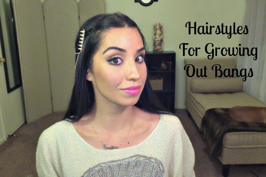 Hairstyles For Growing Out Bangs Youtube