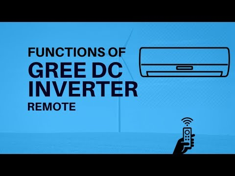 Gree Inverter Air Conditioner Full Remote Functions | Urdu - Hindi