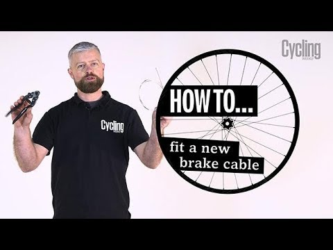 Brake Cable | How to fit a new one | Cycling Weekly