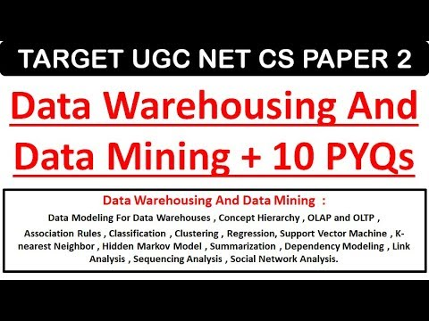 Data Mining & Data Warehousing + 10 PYQs - GATE & UGC NET CS