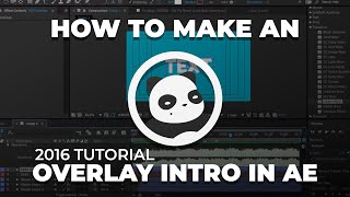 How To Make a 2D Overlay Intro in After Effects (hopefully might help)