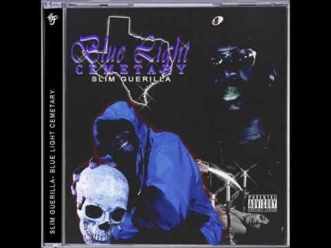 Slim Guerilla - Blue Light Cemetary (Full Album)