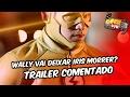 The flash - Wally vai deixar Irés morrer   #Trailer comentado